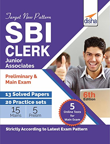 Target New Pattern SBI Clerk Junior Associate Preliminary & Main Exam - 13 Solved Papers + 20 Practice Sets with 5 Online Tests