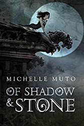 [(Of Shadow and Stone)] [By (author) Michelle Muto ] published on (February, 2015)