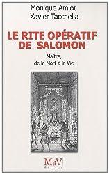 Le rite opératif de Salomon : Maître, de la Mort à la Vie