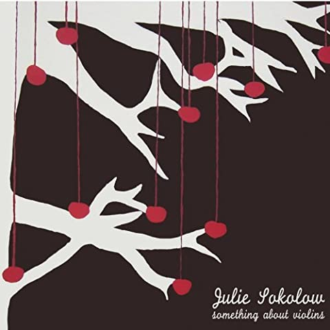 Something About Violins by Julie