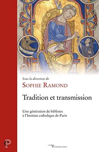 Tradition et transmission (Cerf-Patrimoines t. 62) par Sophie Ramond