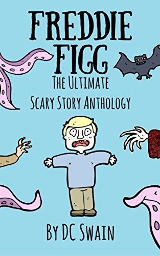 timate Scary Story Anthology (English Edition) (Freddie Halloween)