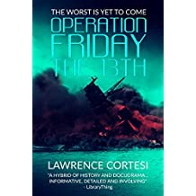 Operation Friday the 13th (English Edition)