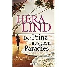 Der Prinz aus dem Paradies: Roman nach einer wahren Geschichte