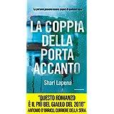 Shari Lapena (Autore), Annamaria Raffo (Traduttore) (19)Acquista:   EUR 2,99