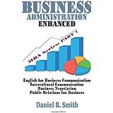 Business Administration Enhanced: Part 1