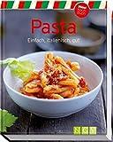 Pasta (Minikochbuch): Einfach, italienisch, gut -