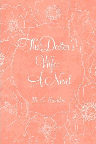 The Doctor's Wife: A Novel