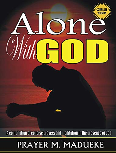 Alone with God (English Edition)
