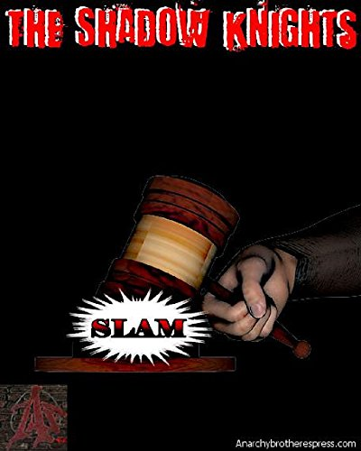 The Shadow Knights #3 Spanish version: The Trial Of The Shadow Knights Part Two