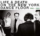 Life & Death on a New York Dance Floor 1980-83 Pt1 [Vinyl LP]
