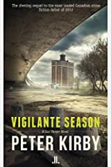 Vigilante Season (Luc Vanier Series, the Book 2) Kindle Edition