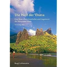 Die Welt der 'Enana: Eine Reise durch Geschichte und Gegenwart der Marquesas-Inseln
