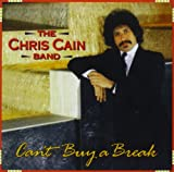 Songtexte von The Chris Cain Band - Can't Buy a Break