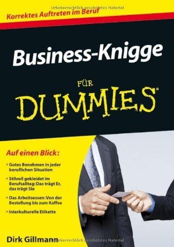 Business-Knigge für Dummies (Fur Dummies) von Dirk Gillmann (18. Mai 2011) Taschenbuch
