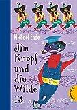 Jim Knopf und die Wilde 13. - Michael Ende