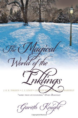 The Magical World of the Inklings by Gareth Knight (2010-10-21)