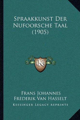 Spraakkunst Der Nufoorsche Taal (1905)