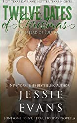 Twelve Dates of Christmas: The Ballad of Lula Jo (Lonesome Point Texas) by Jessie Evans (2014-11-15)