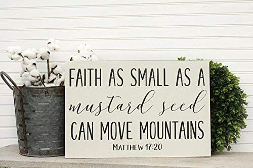 Monsety Holzschild, Motiv Faith As Small As A Senf, Bauernhausdekoration, Matthew, 30,5 x 45,7 cm -