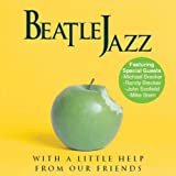 Beatle Jazz: With a Little Help from Our Friends (Audio CD)