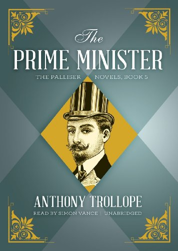 The Prime Minister (Palliser Novels)
