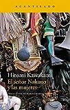 El señor Nakano y las mujeres (Narrativa del Acantilado)