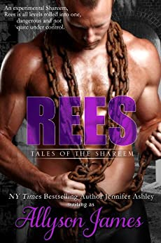 Rees (Tales of the Shareem Book 1) (English Edition) von [James, Allyson, Ashley, Jennifer]