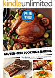 Paleo Cooking And Baking: Step by step recipes to a delicious gluten-free, grain-free and dairy-free paleo feast! (English Edition)