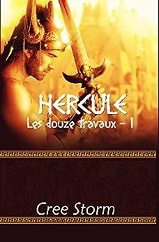 Hercule (Les Douze Travaux t. 1) par [Storm, Cree]