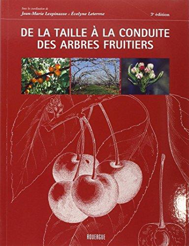 De la taille à la conduite des arbres fruitiers