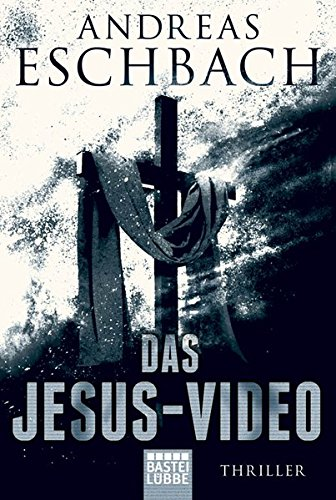 Das Jesus-Video: Thriller