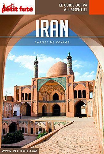 IRAN 2018 Carnet Petit Futé (Carnet de voyage)