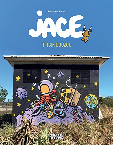 Jace: Magik Gouzou par Fabienne Jonca