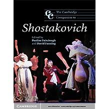 The Cambridge Companion to Shostakovich (Cambridge Companions to Music)