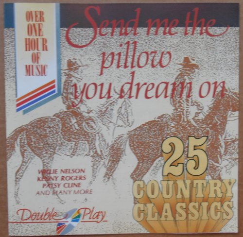 Price comparison product image Johnny Cash,  Dave Dudley,  u.a. Kenny Rog - Send me the Pillow you dream on