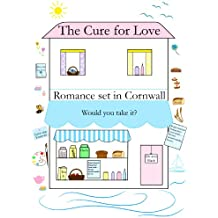 THE CURE FOR LOVE (Romance)