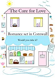 THE CURE FOR LOVE (Romance) (English Edition)