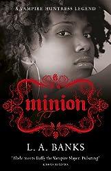 Minion: A Vampire Huntress Legend Book