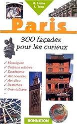Paris, 300 façades insolites