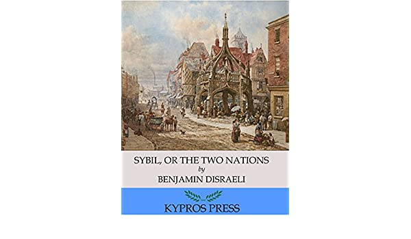 Sybil or the two nations ebook benjamin disraeli amazon sybil or the two nations ebook benjamin disraeli amazon kindle store fandeluxe Document