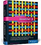 Joomla! 3: Das umfassende Handbuch. Installation, Administration, Wartung, Onlineshops, Templates und mehr