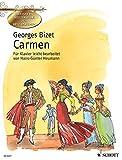 Carmen: Oper in vier Akten von Henri Meilhac und Ludovic Hal?vy nach der gleichnamigen Novelle von Prosper M?rim?e. Klavier. (Klassische Meisterwerke zum Kennenlernen)
