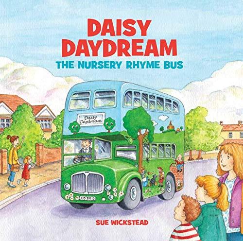 Daisy Daydream the Nursery Rhyme Bus (English Edition)