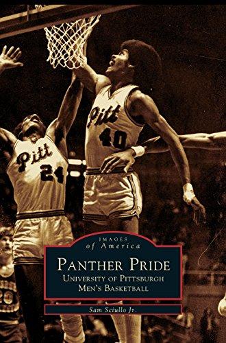Panther Pride: : University of Pittsburgh Men's Basketball por Sam Jr. Sciullo