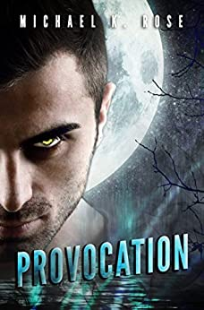Provocation by [Rose, Michael K.]
