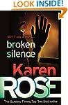 Broken Silence (A Karen Rose Novella)...