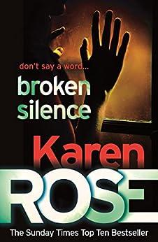 Broken Silence (A Karen Rose Novella) (Romantic suspense) by [Rose, Karen]