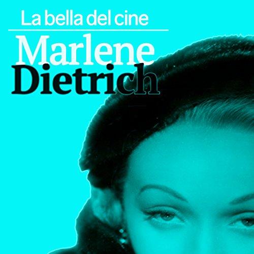 Marlene Dietrich [Spanish Edition]  Audiolibri