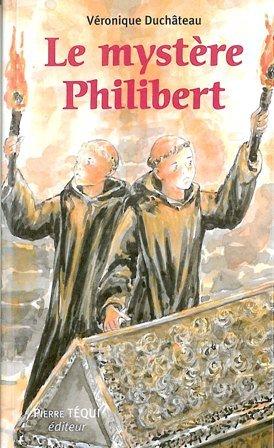 Le mystère Philibert par Véronique Duchâteau